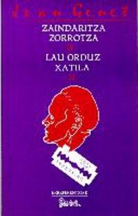 Zaindaritza zorrotza | Lau orduz Xatilan. Jean Genet.